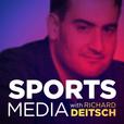 Sports Media with Richard Deitsch show