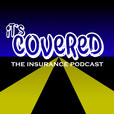 It's Covered: The Insurance Podcast show