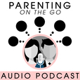 Parenting on the Go show