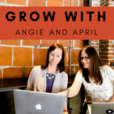Grow with Angie and April: A Podcast for Teacherpreneurs show