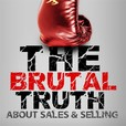 The Brutal Truth about B2B Sales & Selling - The show focuses on Hacking the Sales Process show