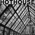 Hothouse show