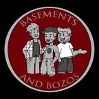 Basements and Bozos show
