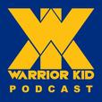 Warrior Kid Podcast show