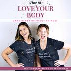 How to Love Your Body show