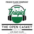 The Open Casket show