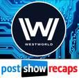 Westworld: Post Show Recap with Josh Wigler & Jo Garfein show