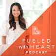 Fueled With Heart Podcast show