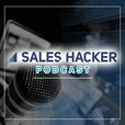 The Sales Hacker Podcast show