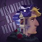 Misadventure by Death show