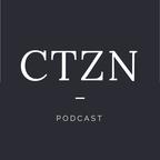 CTZN PODCAST show