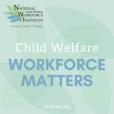 National Child Welfare Workforce Institute (NCWWI) show
