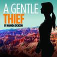 A Gentle Thief show