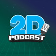 2D PODCAST show