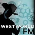 Westworld FM show