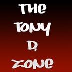Tony D Zone show