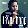 The Dave Chang Show show