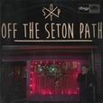 Off the Seton Path show
