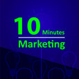 10 Minutes Marketing Podcast show
