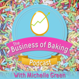 The Business of Baking Podcast show
