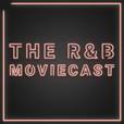 The R&B Moviecast show