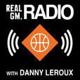 RealGM Radio with Danny Leroux show