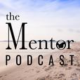 The Mentor Podcast show