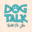 Dog Talk With Dr. Jen show
