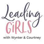 Leading Girls with Courtney DeFeo show