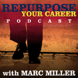 Repurpose Your Career | Career Pivot | Careers for the 2nd Half of Life | Career Change | Baby Boomer show