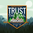 Trust The Trail show