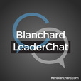 Blanchard Leaderchat Podcast show