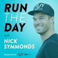 Run The Day with Nick Symmonds | Go Further. Accomplish More. Run The Day! show