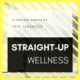 Straight-Up Wellness show