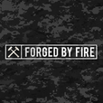 Forged by Fire show