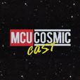 MCU CosmicCast show