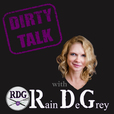 Dirty Talk with Rain DeGrey show