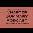 Emergency Medicine Chapter Summary Podcast show