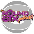The Round Six Podcast show