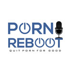 The Porn Reboot Podcast show