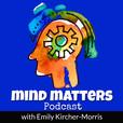 Mind Matters show
