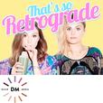 That's So Retrograde show