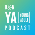 The B&N YA Podcast show