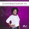 StaffingStartup.tv show