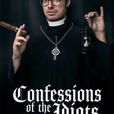 Confessions of the Idiots show
