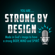Strong By Design Podcast show