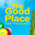 The Good Place: The Podcast show