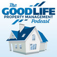Good Life Property Management show
