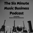 The Six Minute Music Business Podcast show