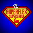 The SuperFlex SuperShow show
